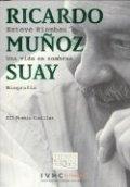 Ricardo Muñoz Suay. Una vida en sombras