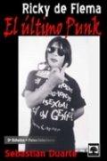 Ricky De Flema, el último punk