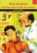 Ríete del mundo: Anécdotas desde el sillón de un barbero