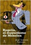 Rogelio, el mayordomo de Moncloa