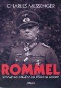 Rommel. Lecciones de liderazgo del zorro del desierto