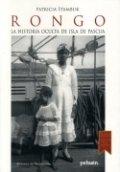 Rongo. La historia oculta de Isla de Pascua