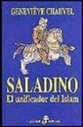 Saladino. El unificador del Islam