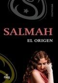 Salmah. El origen