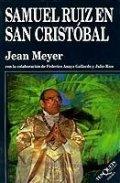 Samuel Ruiz en San Cristóbal