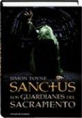 Sanctus 2. Los guardianes del sacramento