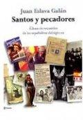 Santos y pecadores. Álbum de recuerdos de los españolitos del siglo XX