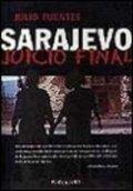 Sarajevo: juicio final