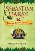 Sebastian Darke: Príncipe de los exploradores