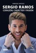 Sergio Ramos: Corazón, carácter y pasión