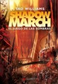 Shadowmarch. El juego de las sombras