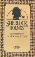 Sherlock Holmes. Obras completas (I)