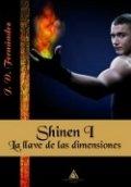 Shinen I. La llave de las dimensiones