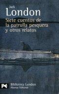 Siete cuentos de la patrulla pesquera y otros relatos