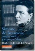 Simone de Beauvoir, contra todo y contra todos