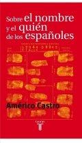 Sobre el nombre y el quién de los españoles