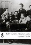Sobre el teatro: artículos y cartas