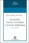 Socialismo, Cálculo Económico y Función Empresarial