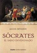 Sócrates: el sabio envenenado