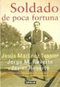 Soldado de poca fortuna: Jesus Martínez Tessier