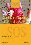 SOS. Cómo recuperar el control de tu vida
