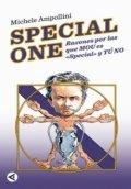 Special one. Razones por las que Mou es especial y tú no