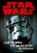 Star Wars. Las tropas de la muerte