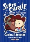 Super Charlie y el ladrón de peluches