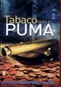 Tabaco para el puma