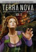 Terra Nova. Antología de ciencia ficción contemporánea Vol. 2