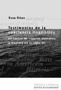 Testimonios de la conciencia lingüística en relatos de viajeros alemanes a América en el siglo XVI
