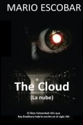 The Cloud (La nube)