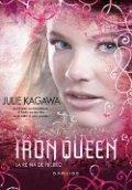 The Iron Queen (La reina de hierro)