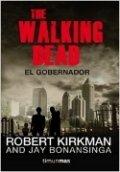 The walking dead: El Gobernador