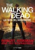 The Walking Dead: La caída del gobernador. Segunda parte