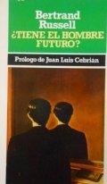 ¿Tiene el hombre un futuro?
