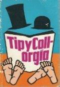 Tip y Coll-orgía