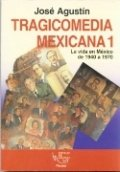 Tragicomedia mexicana 1940-1994