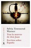 Tras la muerte de don Juan. Escritos sobre España