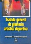 Tratado general de gimnasia artística deportiva