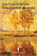 Tres cuentos de otoño
