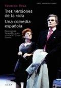 Tres versiones de la vida; Una comedia española
