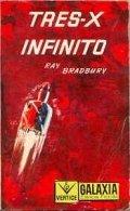 Tres-X Infinito