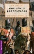 Trilogía de las Cruzadas I. Del Norte a Jerusalén