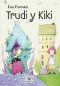 Trudi y Kiki