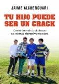 Tu hijo puede ser un crack