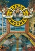 Ulyses Moore. La isla de las máscaras