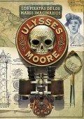 Ulysses Moore 15. Los piratas de los mares imaginarios