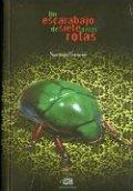 Un escarabajo de siete patas rotas