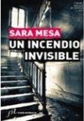 Un incendio invisible